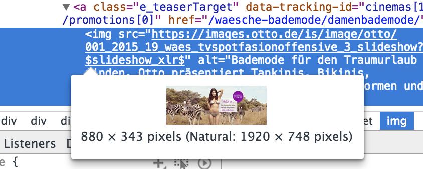 Das Bild auf otto.de wird mit 1920 Pixeln vom Server angefordert, aber nur in einer Größe von 880 Pixeln angezeigt.